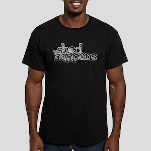 SHED happens T-Shirt