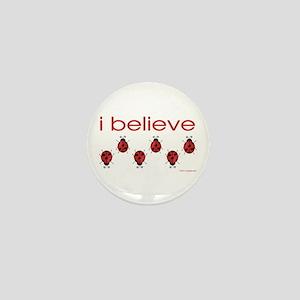 I believe in ladybugs Mini Button