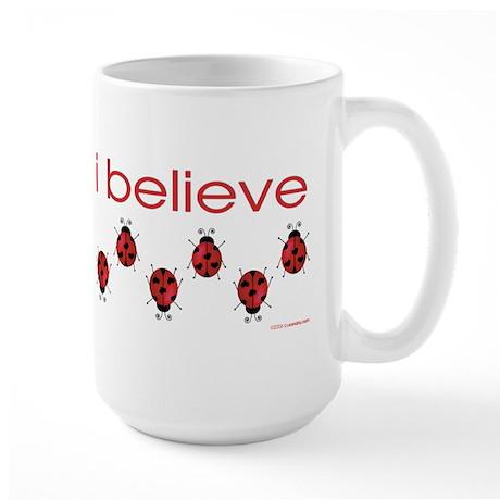 I believe in ladybugs Large Mug