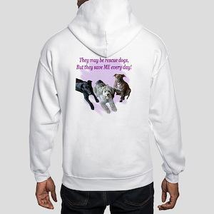 Rescue dogs Hooded Sweatshirt