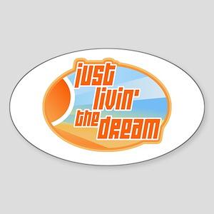 Livin' the Dream 3 Oval Sticker