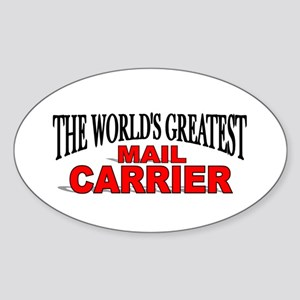 """""""The World's Greatest Mail Carrier"""" Oval Sticker"""