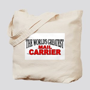 """The World's Greatest Mail Carrier"" Tote Bag"