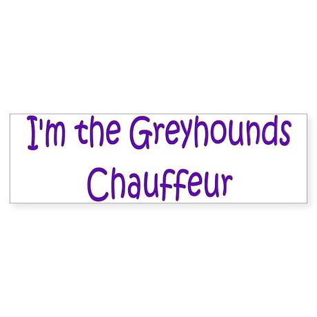Greyhounds Chauffeur Bumper Sticker