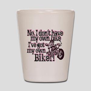 Got My Own Biker Shot Glass