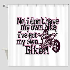 Got My Own Biker Shower Curtain