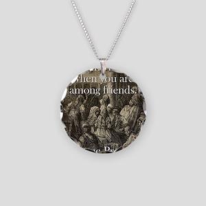 Time Flies When - Basque Proverb Necklace Circle C