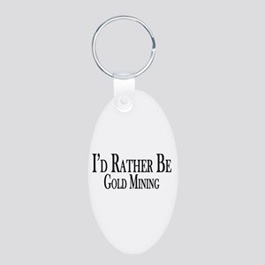 Rather Be Gold Mining Aluminum Oval Keychain