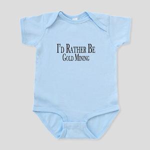 Rather Be Gold Mining Infant Bodysuit