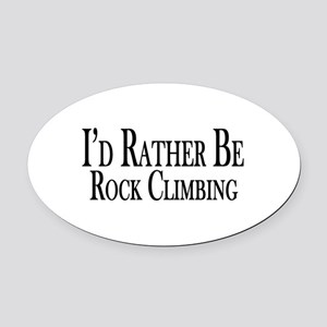 Rather Be Rock Climbing Oval Car Magnet