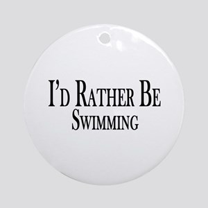 Rather Be Swimming Ornament (Round)