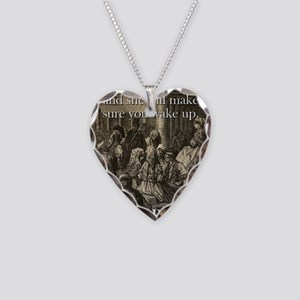 Sleep With A Woman - Basque Proverb Necklace Heart