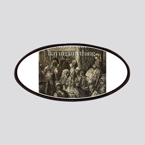 Not Having Enough Is Like - Basque Proverb Patch