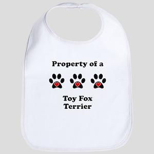 Property Of A Toy Fox Terrier Bib