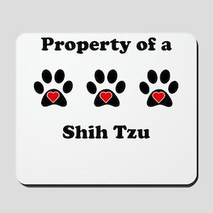 Property Of A Shih Tzu Mousepad