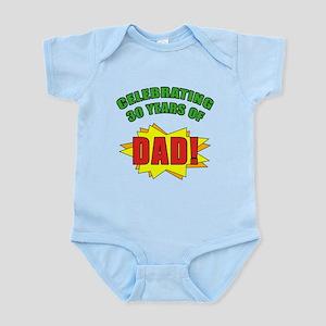 Celebrating Dad's 30th Birthday Infant Bodysuit