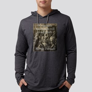 If You Have Much - Basque Proverb Mens Hooded Shir