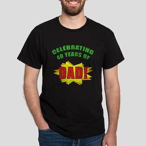 Celebrating Dad's 40th Birthday Dark T-Shirt