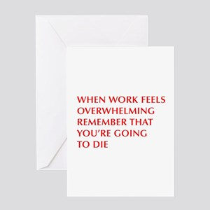 when-work-feels-OPT-RED Greeting Cards
