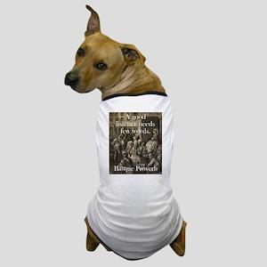 A Good Listener - Basque Proverb Dog T-Shirt