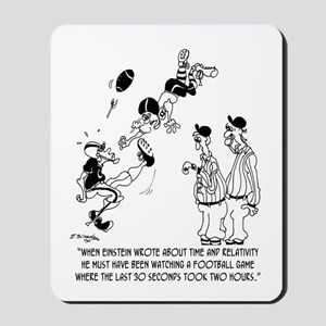 Theory of Relativity @ A Football Game Mousepad