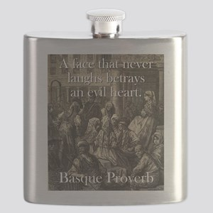 A Face That Never Laughs - Basque Proverb Flask