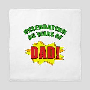Celebrating Dad's 65th Birthday Queen Duvet