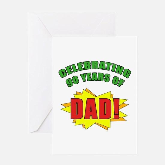 Celebrating Dad's 90th Birthday Greeting Card