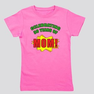 Celebrating Moms 30th Birthday Girls Tee