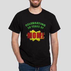 Celebrating Mom's 30th Birthday Dark T-Shirt