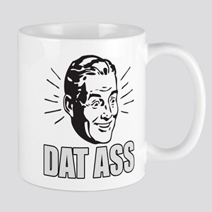 Dat Ass, Funny, Meme Mugs