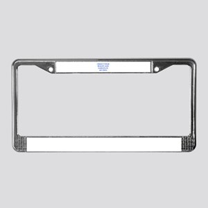 I-REJECT-YOUR-REALITY-OPT-BLUE License Plate Frame