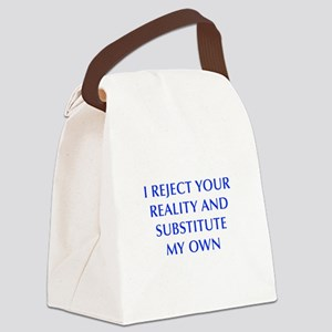 I-REJECT-YOUR-REALITY-OPT-BLUE Canvas Lunch Bag