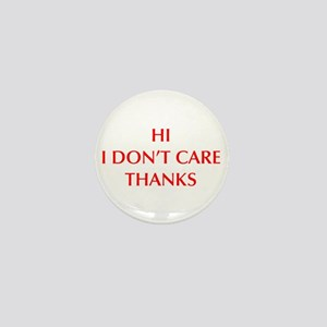 HI-I-DONT-CARE-OPT-RED Mini Button