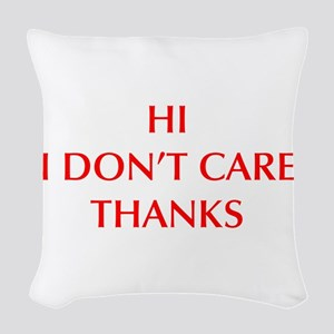 HI-I-DONT-CARE-OPT-RED Woven Throw Pillow