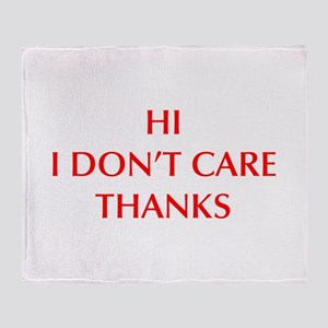 HI-I-DONT-CARE-OPT-RED Throw Blanket