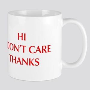 HI-I-DONT-CARE-OPT-RED Mugs