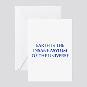earth-is-insane-OPT-BLUE Greeting Cards