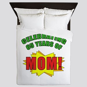 Celebrating Mom's 65th Birthday Queen Duvet