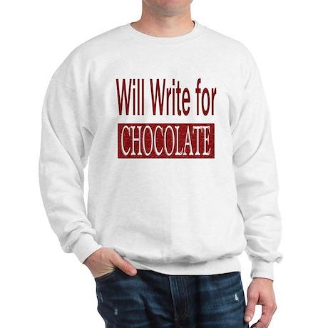 Will Write for Chocolate Sweatshirt