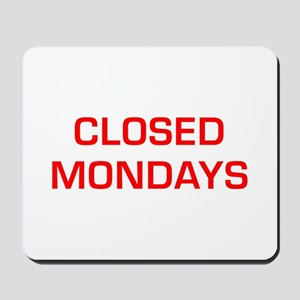 CLOSED-MONDAYS-EURO-RED Mousepad