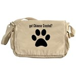 got Chinese Crested? Messenger Bag