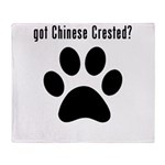got Chinese Crested? Throw Blanket