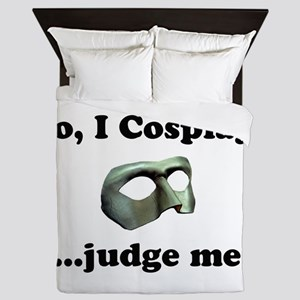 So, I Cosplay... judge me Queen Duvet
