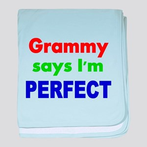 Grammy says Im PERFECT baby blanket