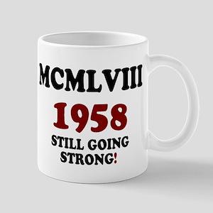 ROMAN NUMERALS - MCMLVIII - 1958 - STILL GOING ST
