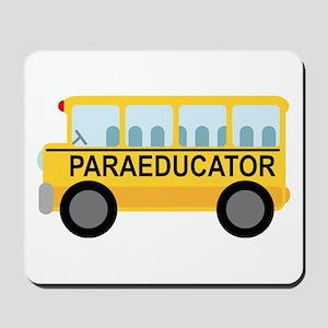 Paraeducator School Bus Mousepad