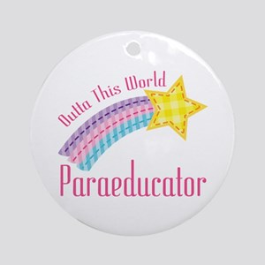 Outta This World Paraeducator Ornament (Round)