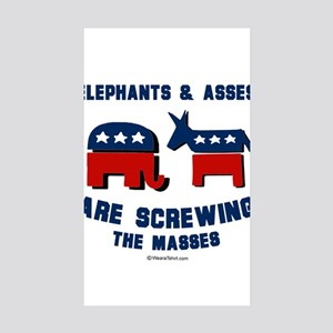 Elephants & Asses are screwing the masses - Sticke