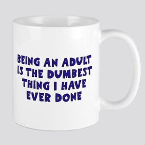 Becoming An Adult Mug